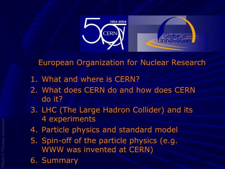European organization for nuclear research
