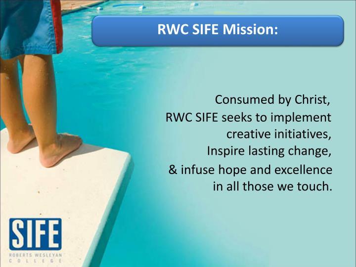 RWC SIFE Mission: