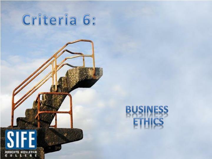 Criteria 6: