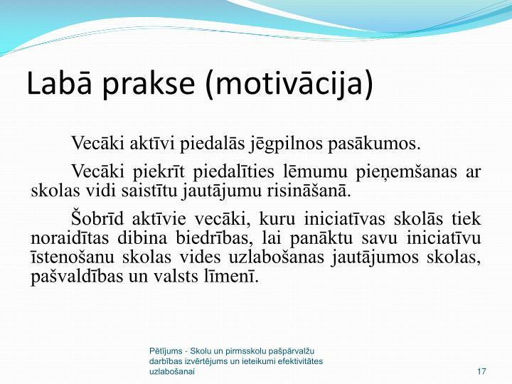 Labā prakse (motivācija)