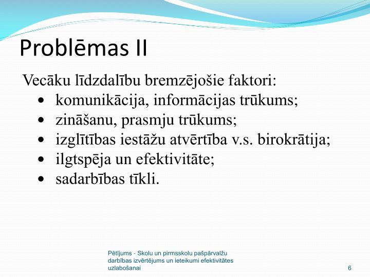 Problēmas II
