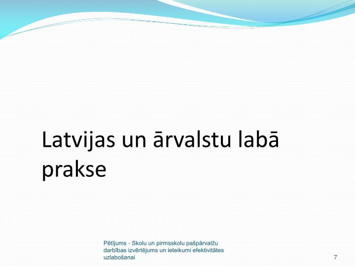 Latvijas un ārvalstu labā prakse