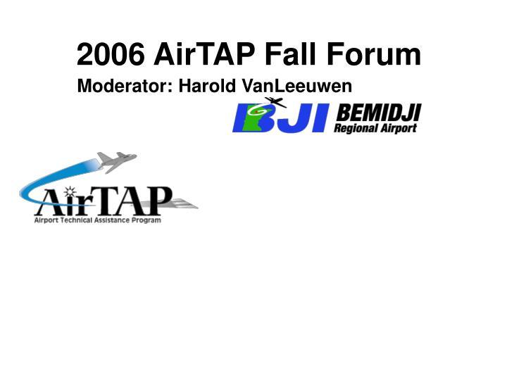 2006 airtap fall forum n.