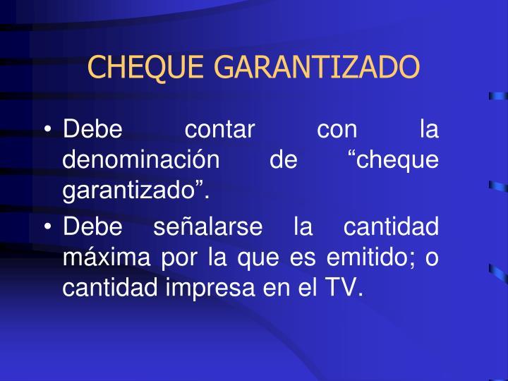 CHEQUE GARANTIZADO