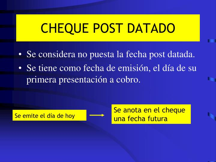 CHEQUE POST DATADO
