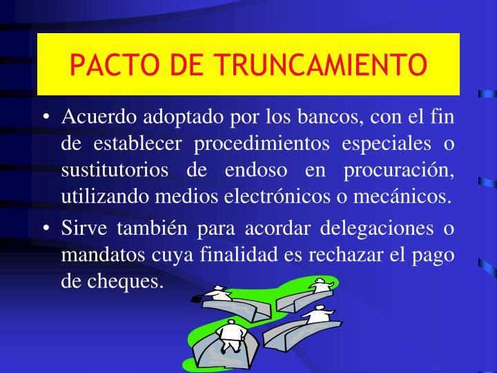 PACTO DE TRUNCAMIENTO