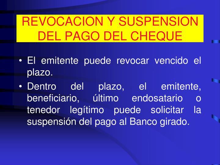 REVOCACION Y SUSPENSION DEL PAGO DEL CHEQUE