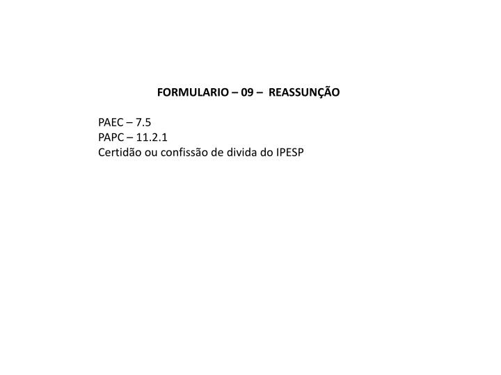 FORMULARIO – 09 –  REASSUNÇÃO