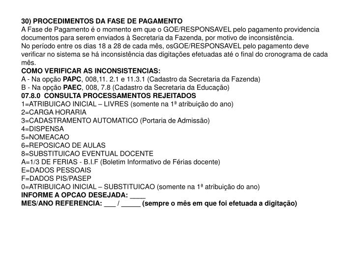 30) PROCEDIMENTOS DA FASE DE PAGAMENTO