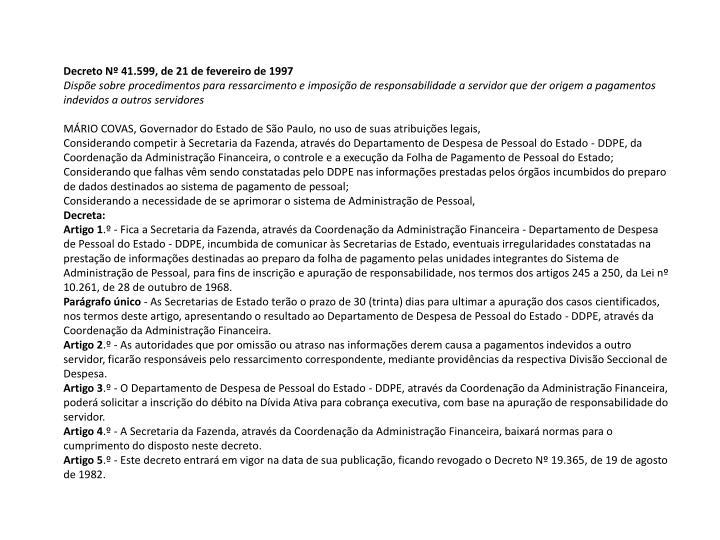 Decreto Nº 41.599, de 21 de fevereiro de 1997