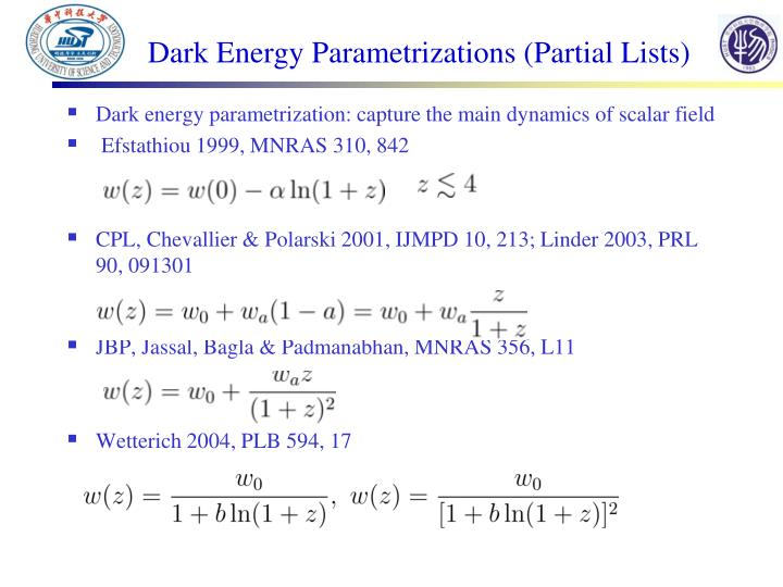Dark Energy Parametrizations (Partial Lists)