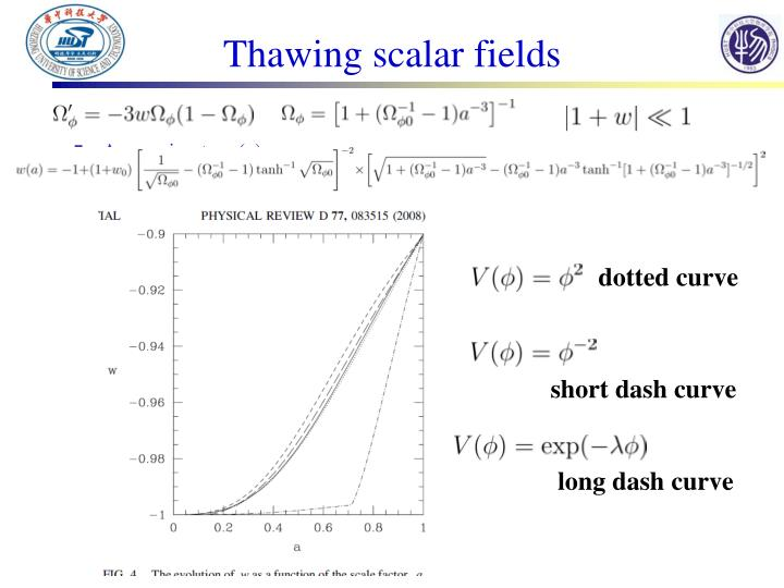 Thawing scalar fields