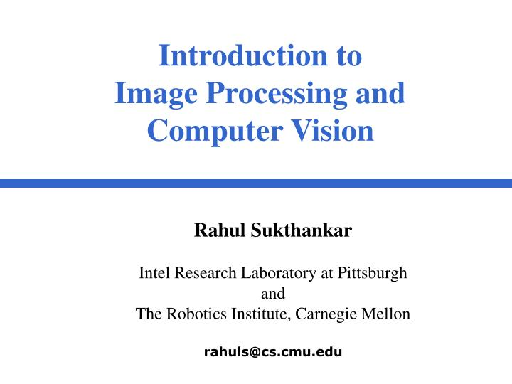 introduction to image processing and computer vision n.