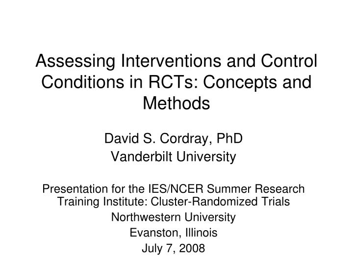 assessing interventions and control conditions in rcts concepts and methods n.