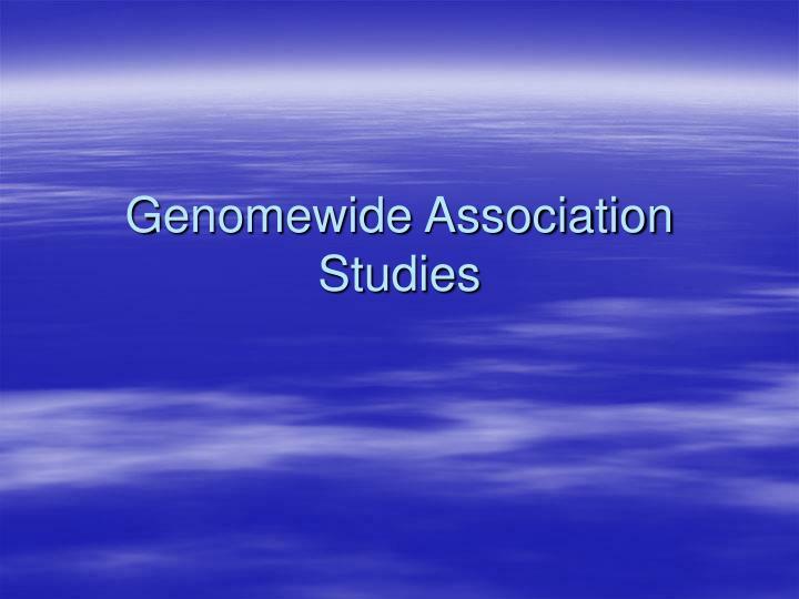 genomewide association studies n.
