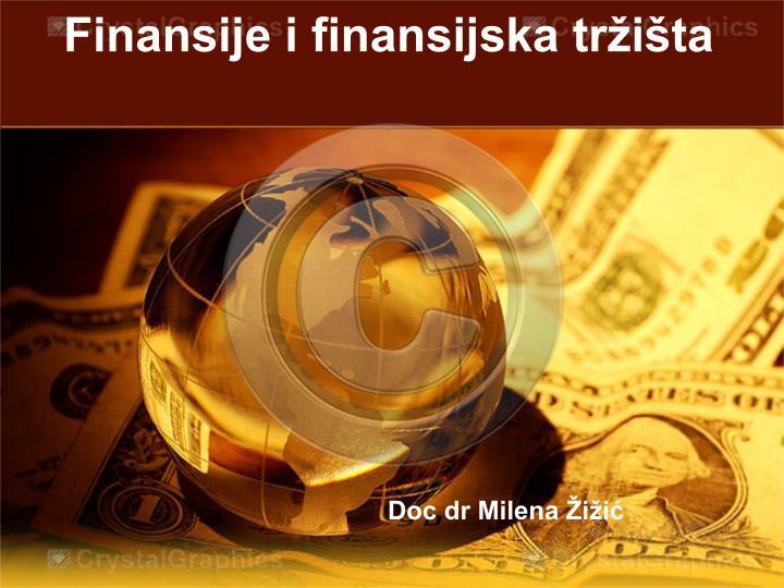 Finansije i finansijska tr i ta