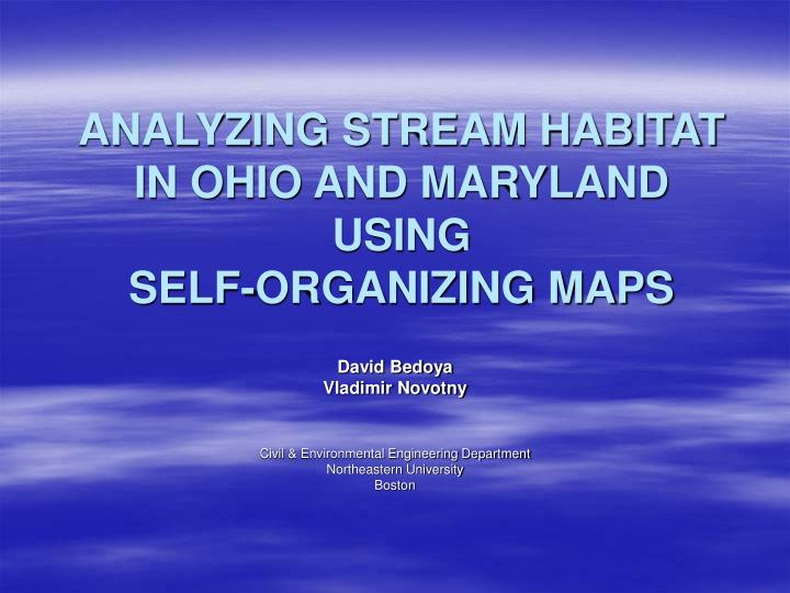 analyzing stream habitat in ohio and maryland using self organizing maps n.