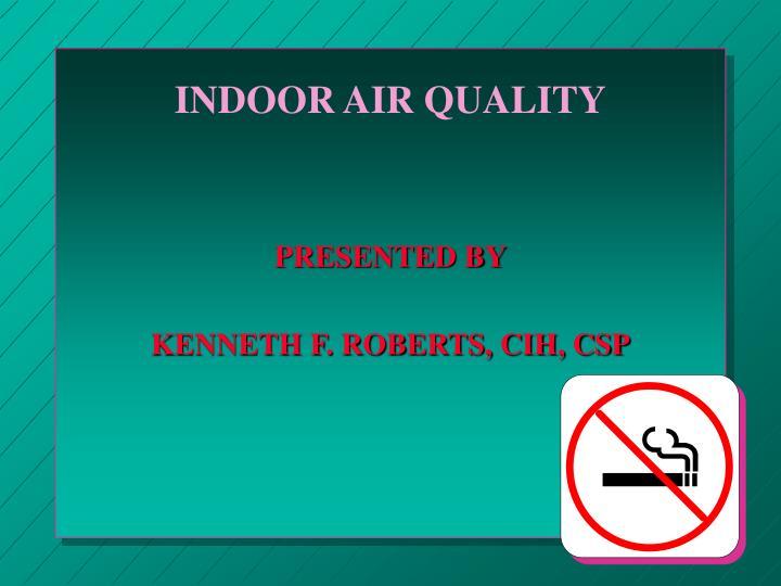 indoor air quality n.