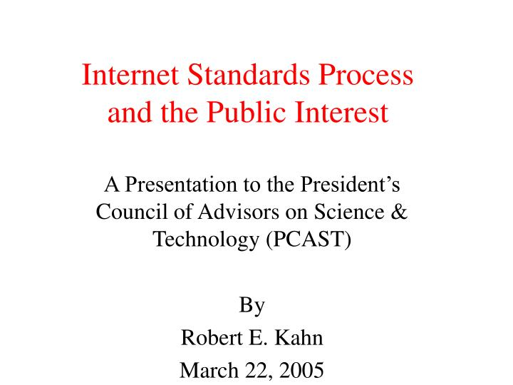 internet standards process and the public interest n.