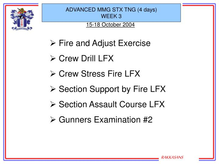 ADVANCED MMG STX TNG (4 days)