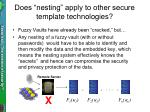 does nesting apply to other secure template technologies