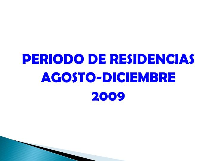 PERIODO DE RESIDENCIAS
