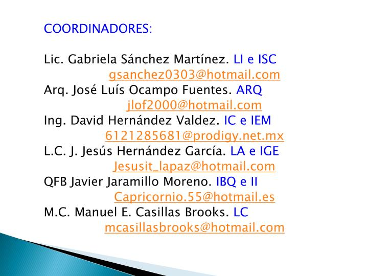 COORDINADORES: