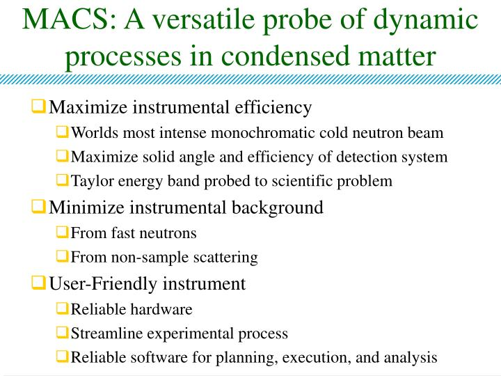 Macs a versatile probe of dynamic processes in condensed matter