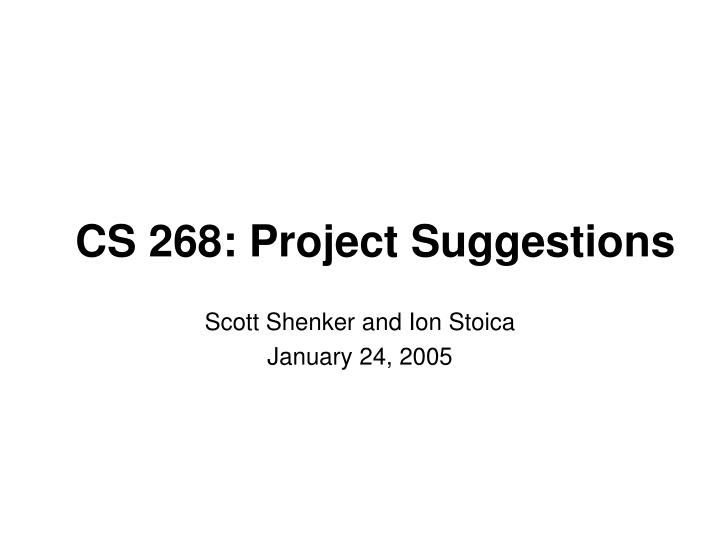 cs 268 project suggestions n.