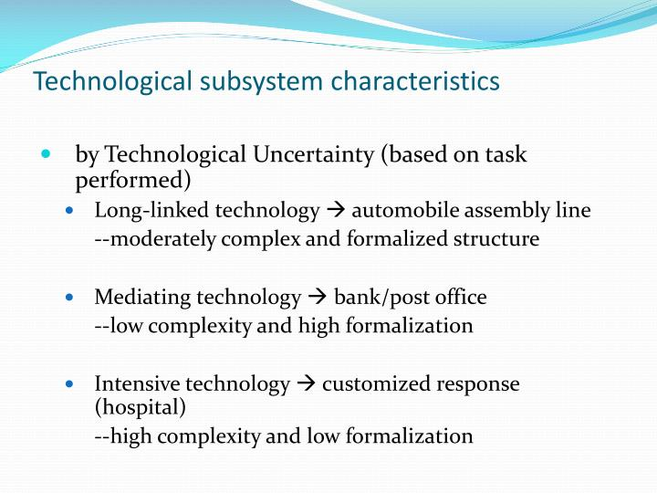 Technological subsystem characteristics