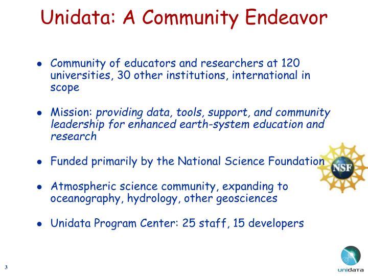 Unidata a community endeavor