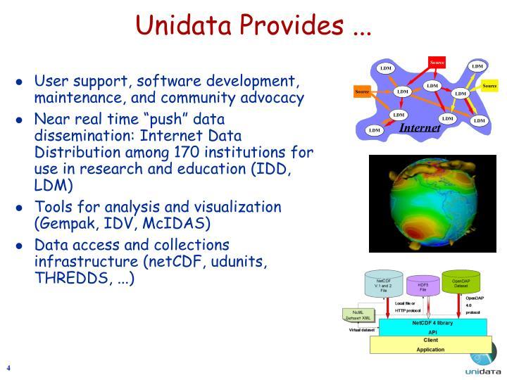 Unidata Provides ...