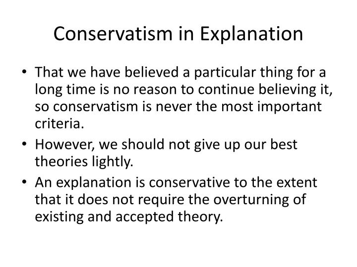 Conservatism in Explanation