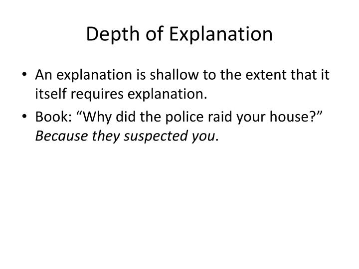 Depth of Explanation