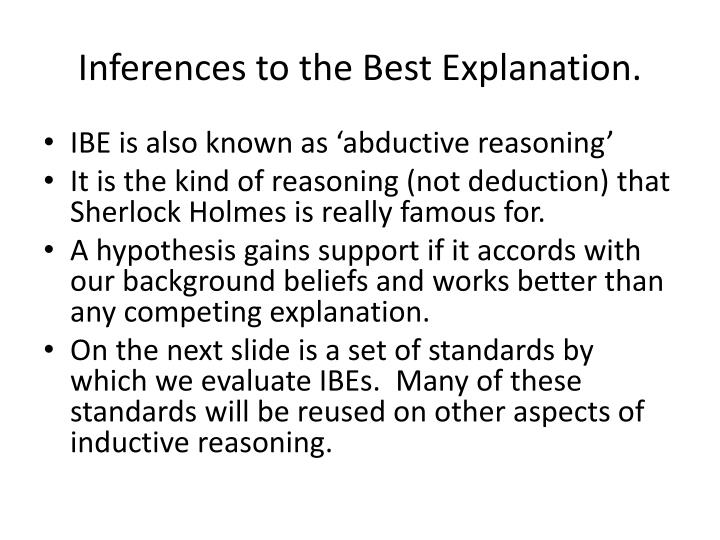 Inferences to the best explanation
