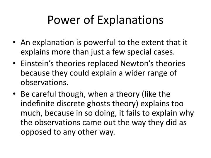 Power of Explanations