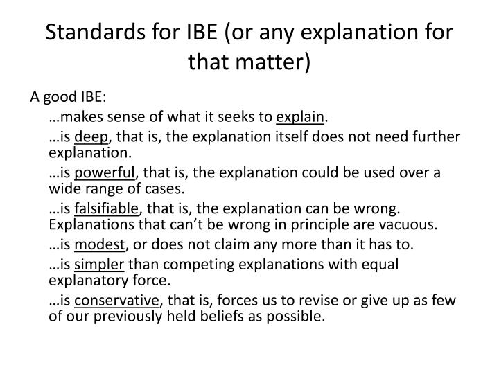 Standards for IBE (or any explanation for that matter)