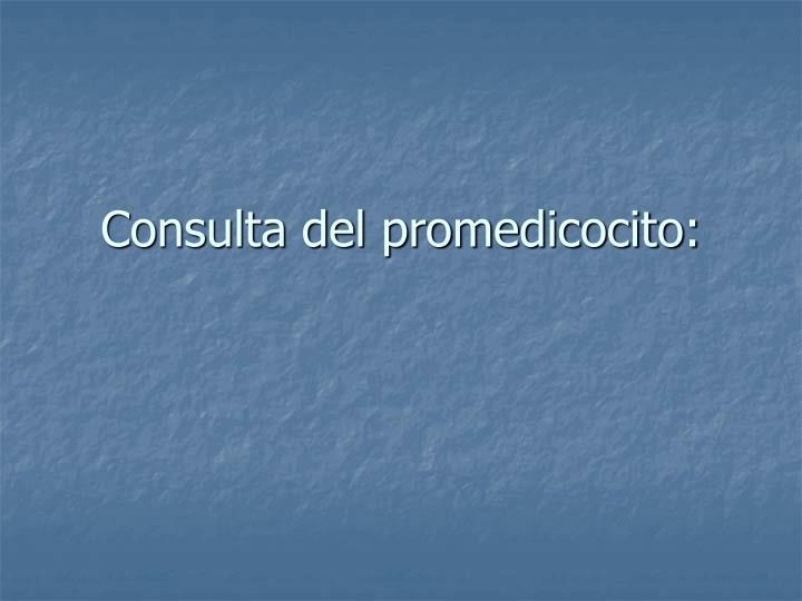 Consulta del promedicocito: