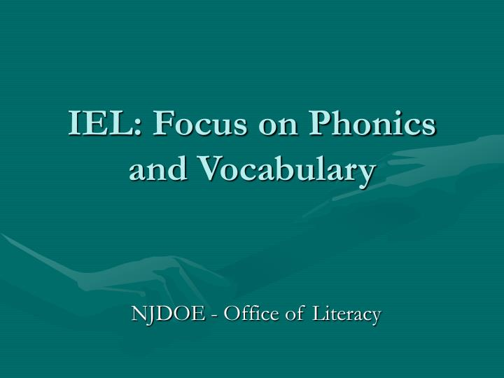 iel focus on phonics and vocabulary n.