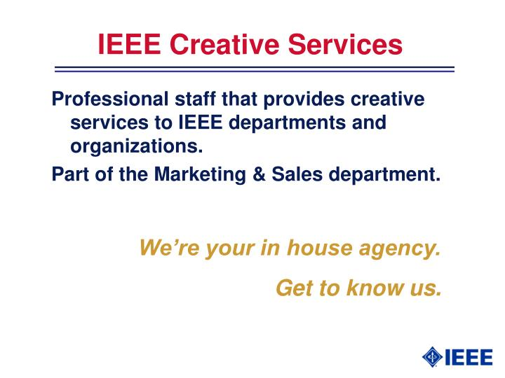Ieee creative services