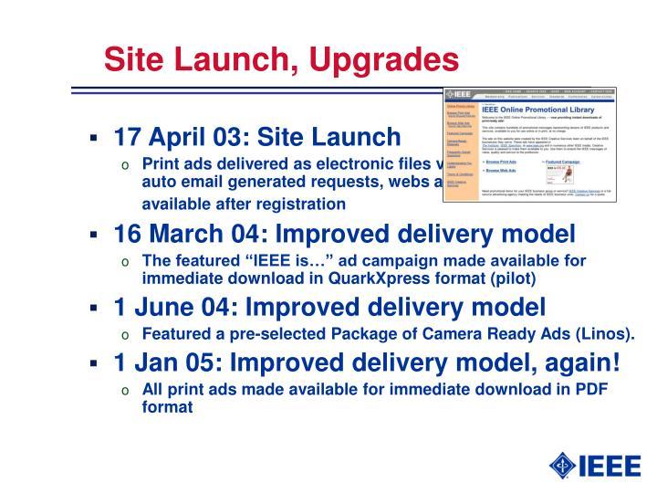 Site Launch, Upgrades
