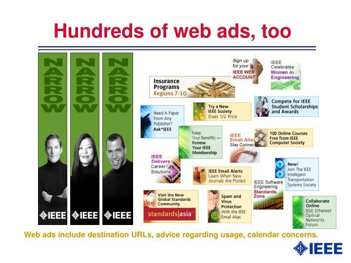Hundreds of web ads, too