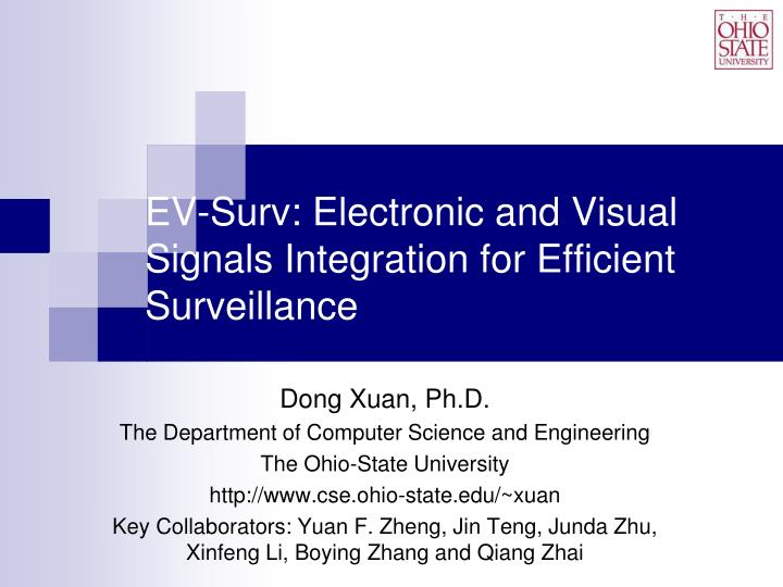 ev surv electronic and visual signals integration for efficient surveillance n.