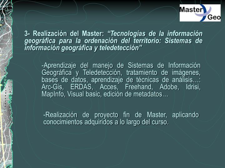 3- Realización del Master: