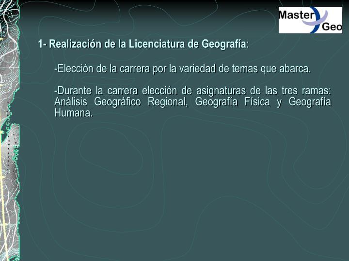 1- Realización de la Licenciatura de Geografía