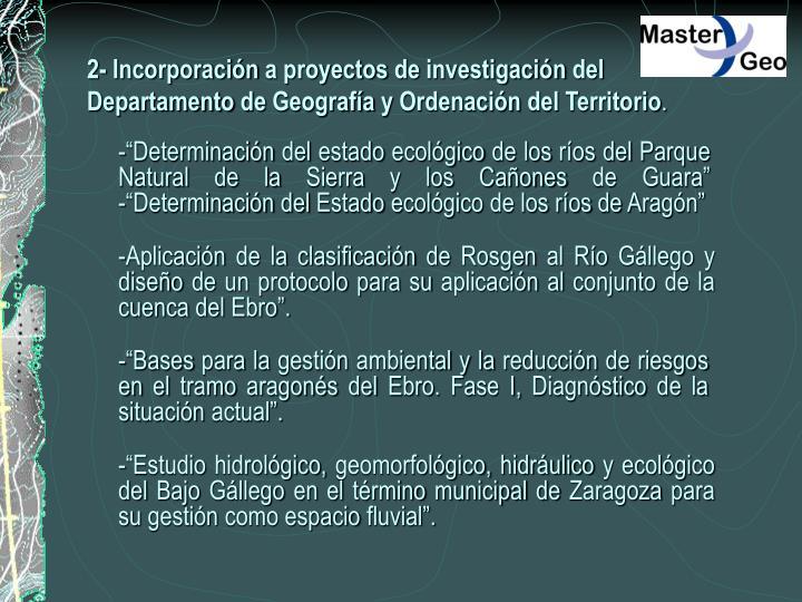 2- Incorporación a proyectos de investigación del