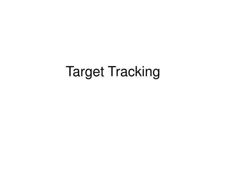 target tracking n.