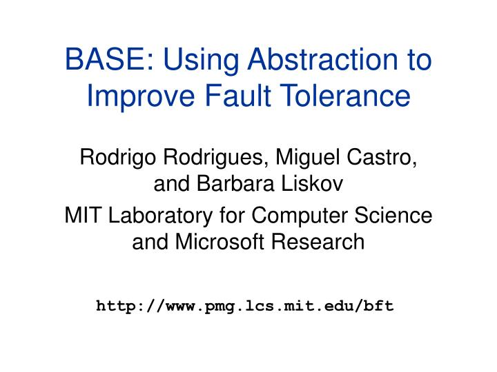 base using abstraction to improve fault tolerance n.