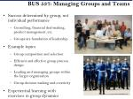 bus 537 managing groups and teams