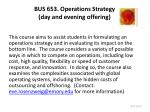 bus 653 operations strategy day and evening offering